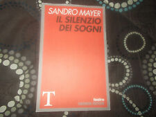 IL SILENZIO DEI SOGNI Sandro Mayer Gremese Commedia Teatro
