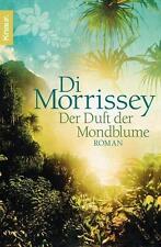 Der Duft der Mondblume  Di Morrissey  Hawaii  Taschenbuch  ++Ungelesen++