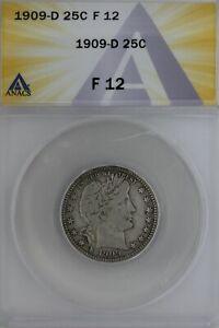 1909-D  .25  ANACS   F 12   Barber Quarter, Liberty Head Quarter, Barber 25c,