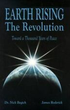 Earth Rising: The Revolution, Toward a Thousand Years of Peace