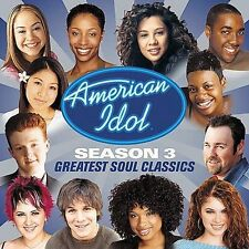 American Idol Season 3: Greatest Soul Classics by Various Artists NEW SEALED CD