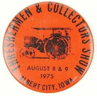 Vintage 1975 Albert City IA Threshermen Collectors Show Pinback Button