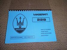 Ersatzteilkatalog-Spare Parts Manual MASERATI  228  Raritaet Parti di Ricambio