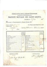 1828. Légion d' Honneur. Maison Royale. Saint Denis. Bulletin de notes. Doc+++++