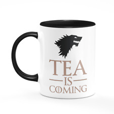 Tea Is Coming Mug Game Of Thrones Tea Lover Gift Him Her Present