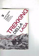 TREKKING DELLA LAGA - CLUB ALPINO ITALIANO SEZIONE ASCOLI PICENO 1989 VEDI NOTE