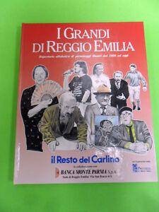I GRANDI DI REGGIO EMILIA DAL 1800 A OGGI.RESTO DEL CARLINO 1992