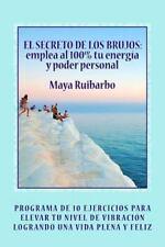 El SECRETO de LOS BRUJOS Emplea Al 100% Tu Energia y Poder Personal :...