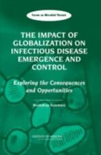 The Impact of Globalization on Infectious Disease Emergence and Control: Explori