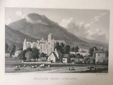 1829 Antique Print; Melrose Abbey, Scottish Borders after Westall
