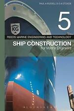 Reeds Vol 5: Ship Construction for Marine Engineers by Paul Anthony Russell, E. A. Stokoe (Paperback, 2016)