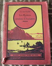 1933 ✤ Les Mystères du Château de Lusignan ✤ Guy d'Aveline ✤ Illustré E. Dot