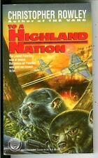 TO A HIGHLAND NATION by Rowley, rare US Del Rey military sci-fi pulp vintage pb