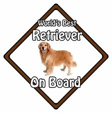 Non Personalised Dog On Board Car Safety Sign - World's Best Golden Retriever