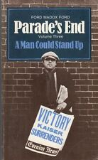 A Man Could Stand Up - Parade's End Volume 3 : Ford Madox Ford
