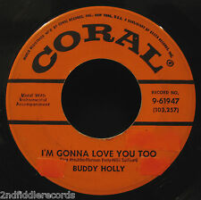BUDDY HOLLY-I'm Gonna Love You Too+Listen To Me-Early Rock 45-CORAL #9-61947