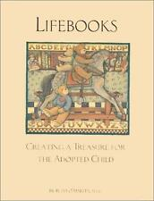 LifeBooks : Creating a Treasure for the Adopted Child by Beth O'Malley (2002, Ha