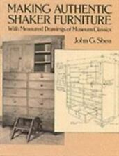Making Authentic Shaker Furniture : With Measured Drawings of Museum Classics...