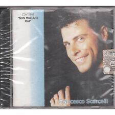FRANCESCO SCARCELLI - Non mollare mai - CD SIGILLATO SEALED