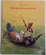 French Book Ma chèvre Karam-Karam by Satomi Ichikawa