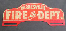 Vintage Barnesville Ohio Fire Dept. License Plate Topper