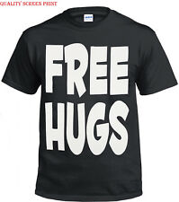 FREE HUGS T SHIRT/FUNNY/JOKE/HUMOUR/COOL/NOVELTY/PRESENT/GIFT/PARTY/XMAS/TOP