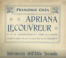 Adriana Lecouvreur Intermezzo dell'Atto Secondo di Francesco Cilèa Spartito 1903