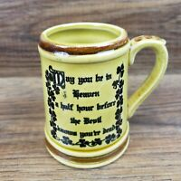 "Vintage Rare Shot Glass ""May You Be In Heaven Before Devil Knows Youre Dead""  F9"