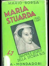 MARIA STUARDA  MARIO BORSA MONDADORI 1934
