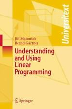 Understanding and Using Linear Programming - Matousek, Jiri / Gartner, Bernd