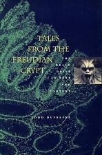 Tales from the Freudian Crypt: The Death Drive in Text and Context Todd Dufresne