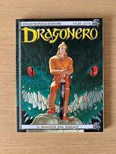 DRAGONERO 1 - il Sangue del Drago - SERGIO BONELLI EDITORE NUOVO 1°Ed.