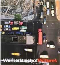Werner BISCHOF / WernerBischofPictures First Edition 2006