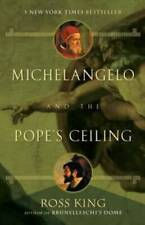 Michelangelo and the Pope's Ceiling - Paperback By King, Ross - Good