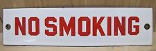 Old Porcelain NO SMOKING Sign gas station pump island safety advertising red wht