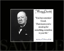 """Winston Churchill """"have enemies""""Autograph Quote Black Matted Photo Picture Print"""