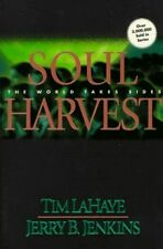 Left Behind S.: Soul Harvest: The World Takes Sides by Tim LaHaye|Jerry B
