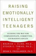 Raising Emotionally Intelligent Teenagers: Guiding the Way for Compassionate, Co