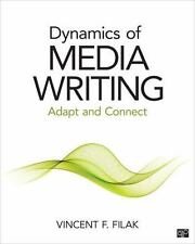 Dynamic Media Writing : Adapt and Connect by Vincent F. Filak (2015, Paperback,