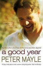 A Good Year by Peter Mayle (Paperback, 2006)