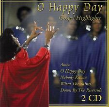O HAPPY DAY - GOSPEL HIGHLIGHTS / 2 CD-SET - TOP-ZUSTAND