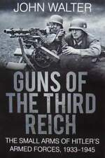 BOEK/LIVRE : Guns of The Third Reich - The Small Arms of H Armed Forces 1933-45
