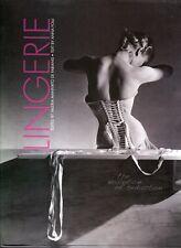 Lingerie, the Evolution of Seduction - Anna Folli
