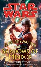 LUKE SKYWALKER AND THE SHADOWS OF MINDOR (mm,pb) Matthew Stover NEW