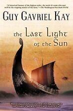 The Last Light Of The Sun by Guy Gavriel Kay - LG PB