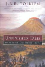 UNFINISHED TALES OF NUMENOR AND MIDDLE-EARTH - TOLKIEN, J. R. R./ TOLKIEN, CHRIS
