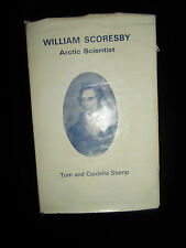 William Scoresby ~ Arctic Scientist ~ HB+DJ+ Navy + Biography ~ 1975