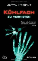 Kühlfach zu vermieten: Roman von Profijt, Jutta | Buch | Zustand gut