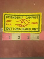 Vintage 1969 DUTTONA BEACH ONTARIO Canada FRIENDSHIP CAMPOUT Patch S83R