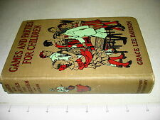 1925 Games And Parties For Children Grace Davidson Hb Nr